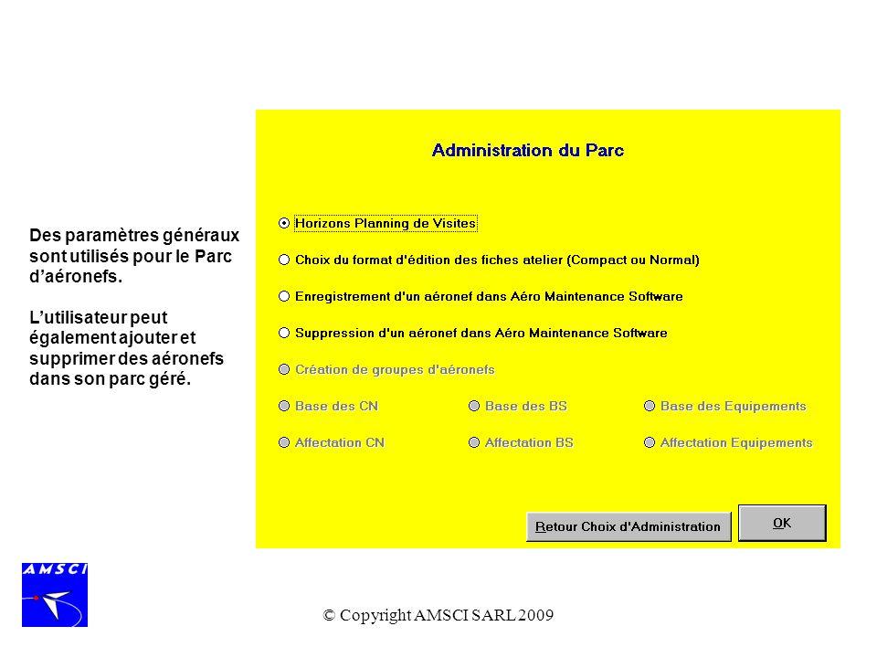 Des paramètres généraux sont utilisés pour le Parc d'aéronefs.