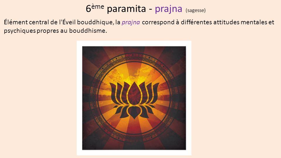 6ème paramita - prajna (sagesse)