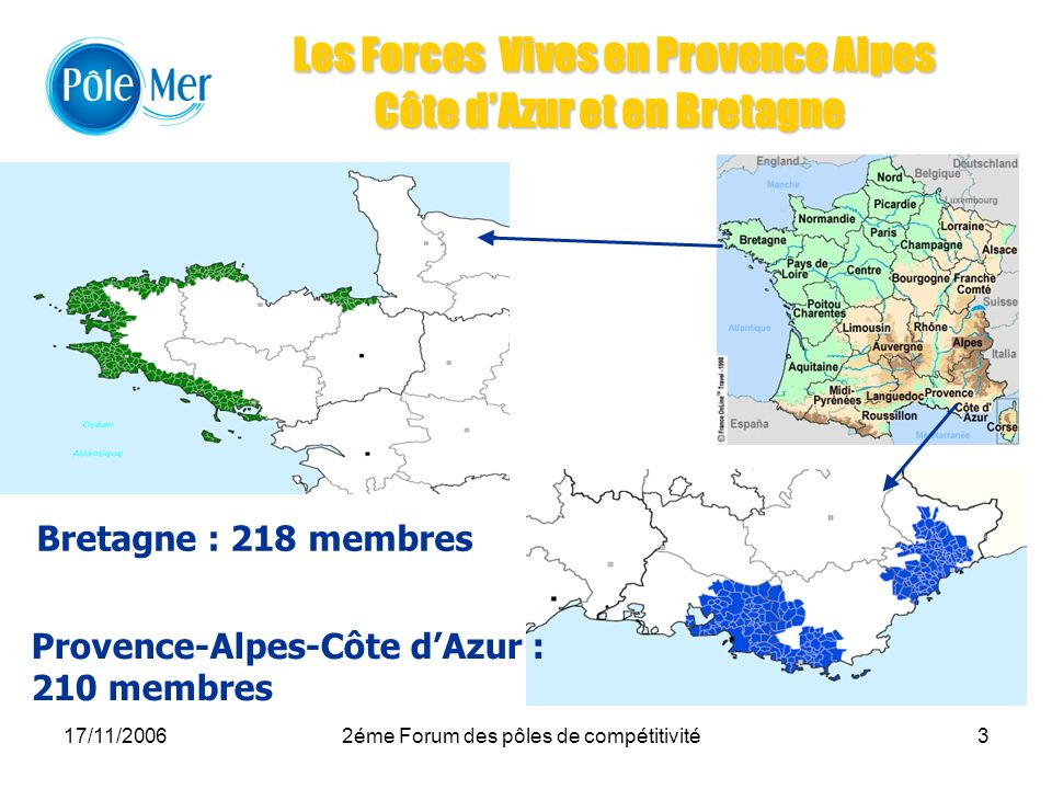 Les Forces Vives en Provence Alpes Côte d'Azur et en Bretagne