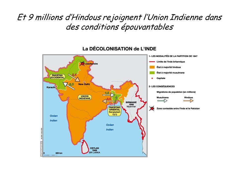 Et 9 millions d'Hindous rejoignent l'Union Indienne dans des conditions épouvantables