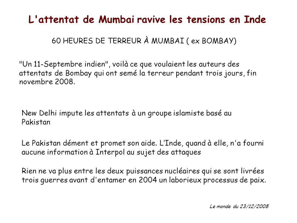 60 HEURES DE TERREUR À MUMBAI ( ex BOMBAY)