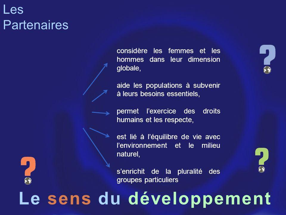 Le sens du développement Les Partenaires