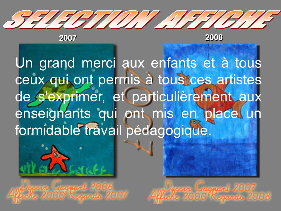 SELECTION AFFICHE 2007. 2008.