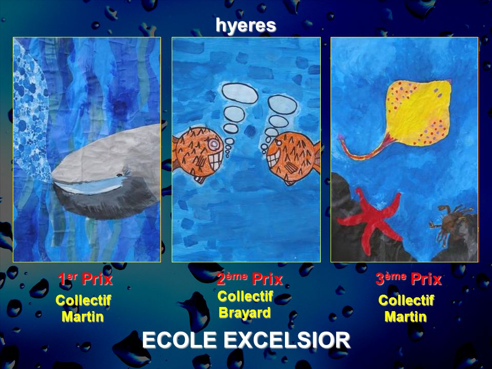 ECOLE EXCELSIOR hyeres 1er Prix 2ème Prix 3ème Prix Collectif Brayard
