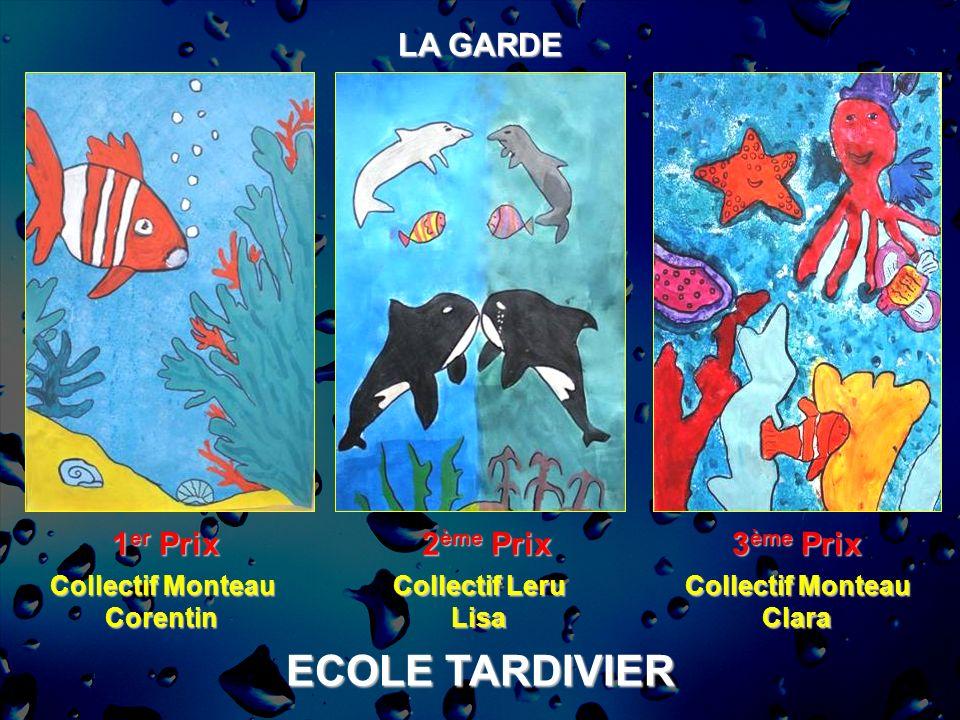 ECOLE TARDIVIER LA GARDE 1er Prix 2ème Prix 3ème Prix