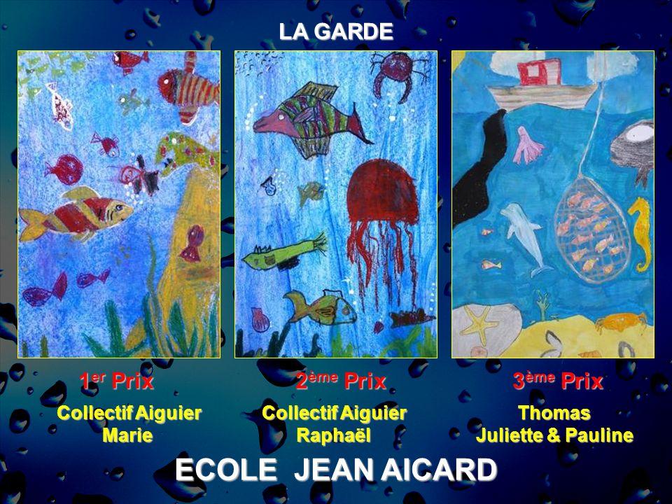 ECOLE JEAN AICARD LA GARDE 1er Prix 2ème Prix 3ème Prix