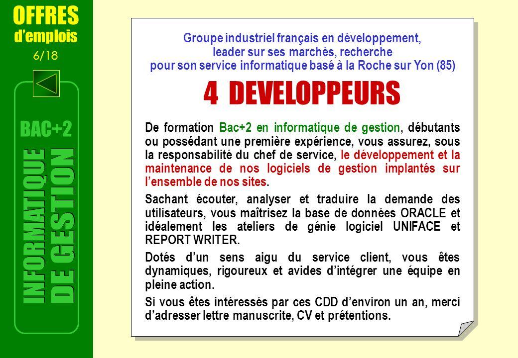 4 DEVELOPPEURS INFORMATIQUE DE GESTION OFFRES BAC+2 d'emplois
