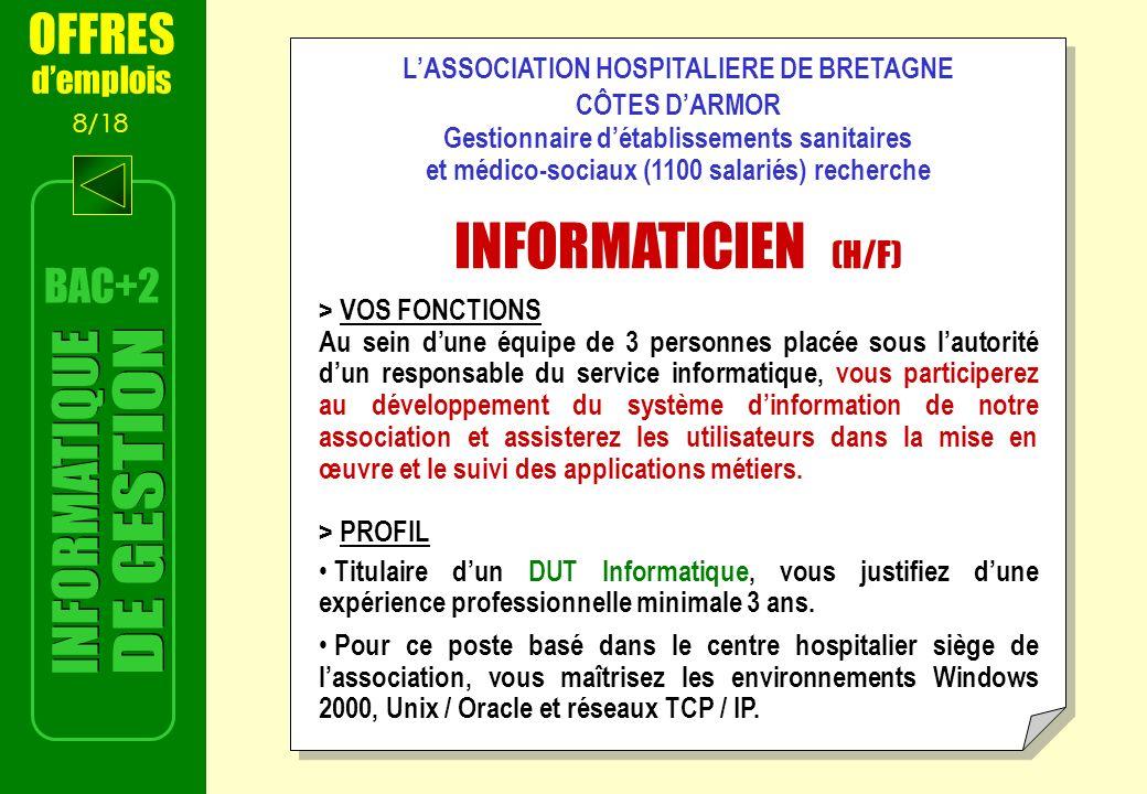 INFORMATICIEN (H/F) INFORMATIQUE DE GESTION OFFRES BAC+2 d'emplois