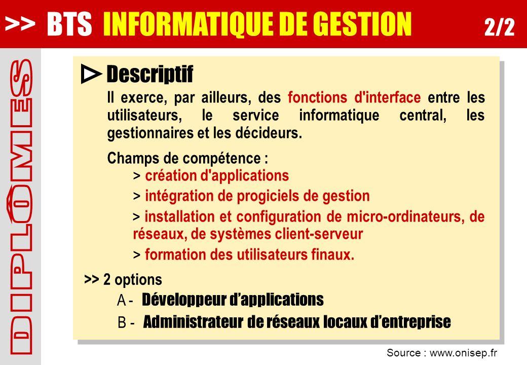 >> BTS INFORMATIQUE DE GESTION 2/2
