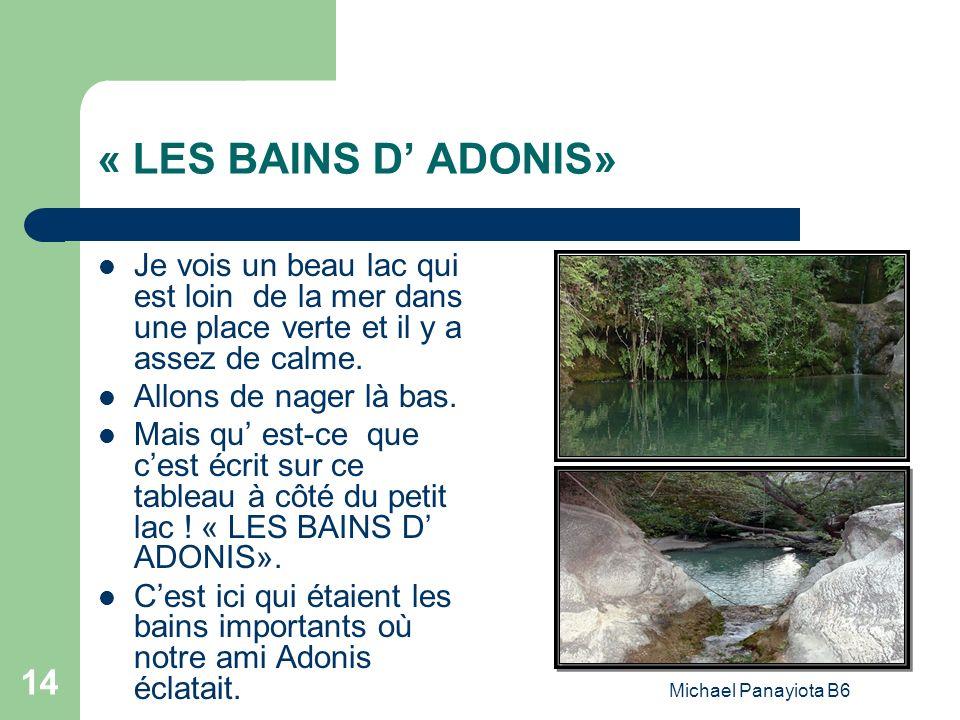 « LES BAINS D' ADONIS» Je vois un beau lac qui est loin de la mer dans une place verte et il y a assez de calme.