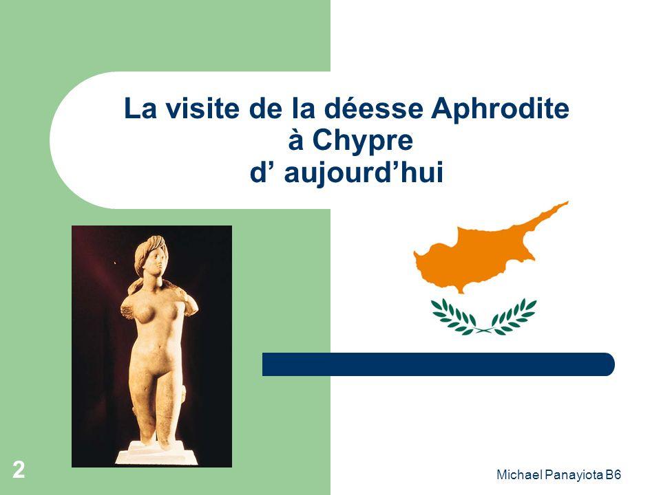 La visite de la déesse Aphrodite à Chypre d' aujourd'hui