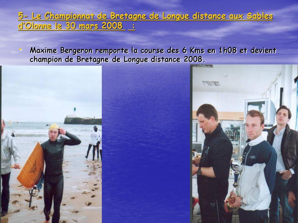 5- Le Championnat de Bretagne de Longue distance aux Sables d'Olonne le 30 mars 2008 :