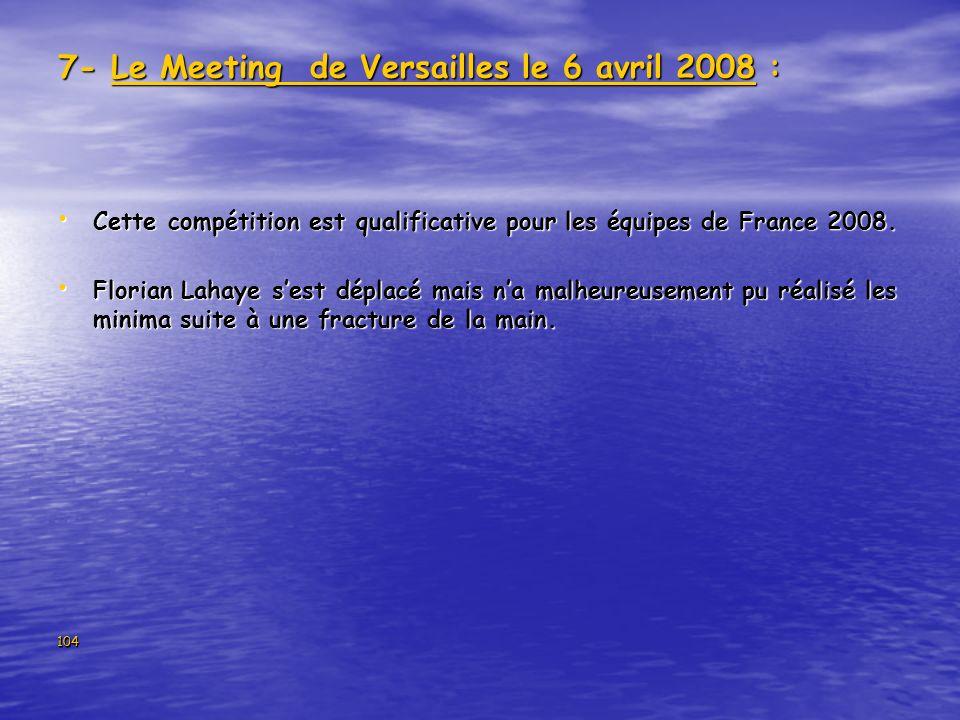 7- Le Meeting de Versailles le 6 avril 2008 :