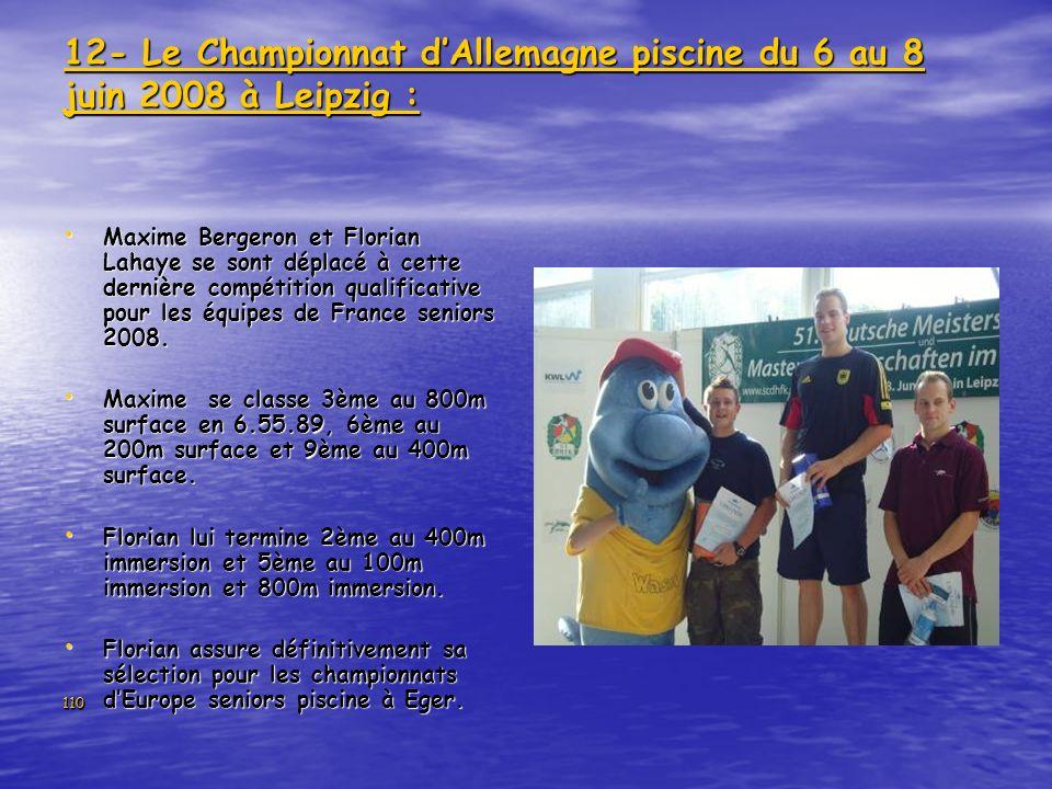 12- Le Championnat d'Allemagne piscine du 6 au 8 juin 2008 à Leipzig :