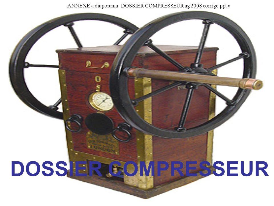 ANNEXE « diaporama DOSSIER COMPRESSEUR ag 2008 corrigé.ppt »