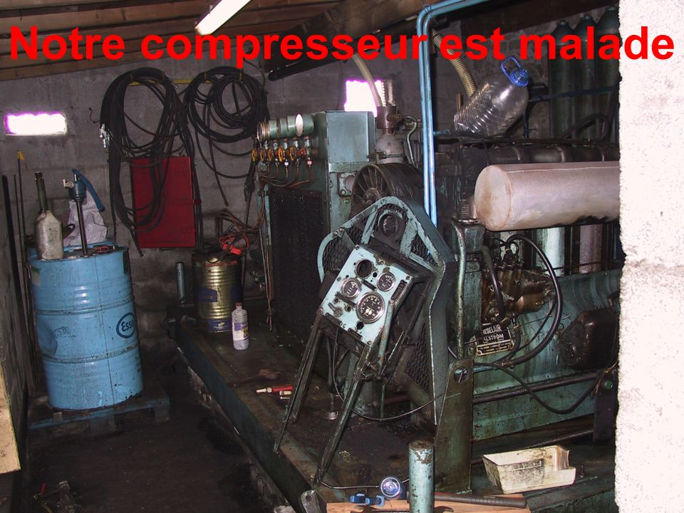 Notre compresseur est malade