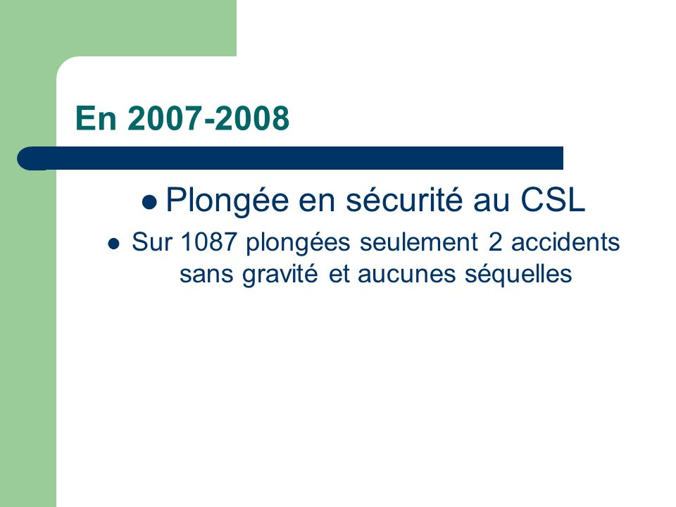 Plongée en sécurité au CSL