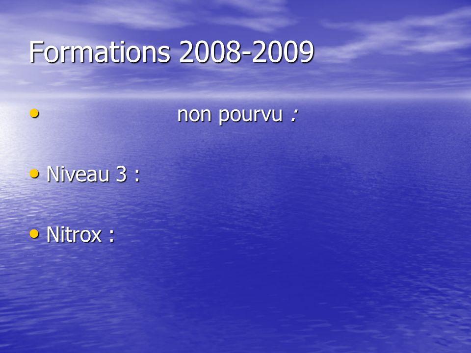 Formations 2008-2009 non pourvu : Niveau 3 : Nitrox :