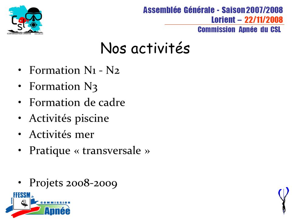 Nos activités Formation N1 - N2 Formation N3 Formation de cadre
