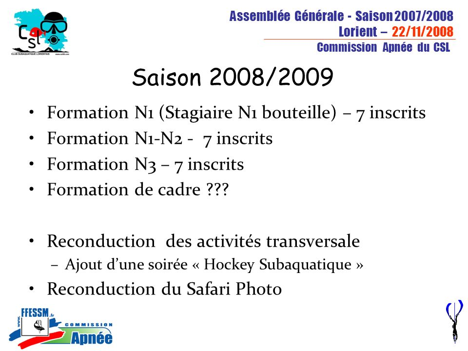 Saison 2008/2009 Formation N1 (Stagiaire N1 bouteille) – 7 inscrits