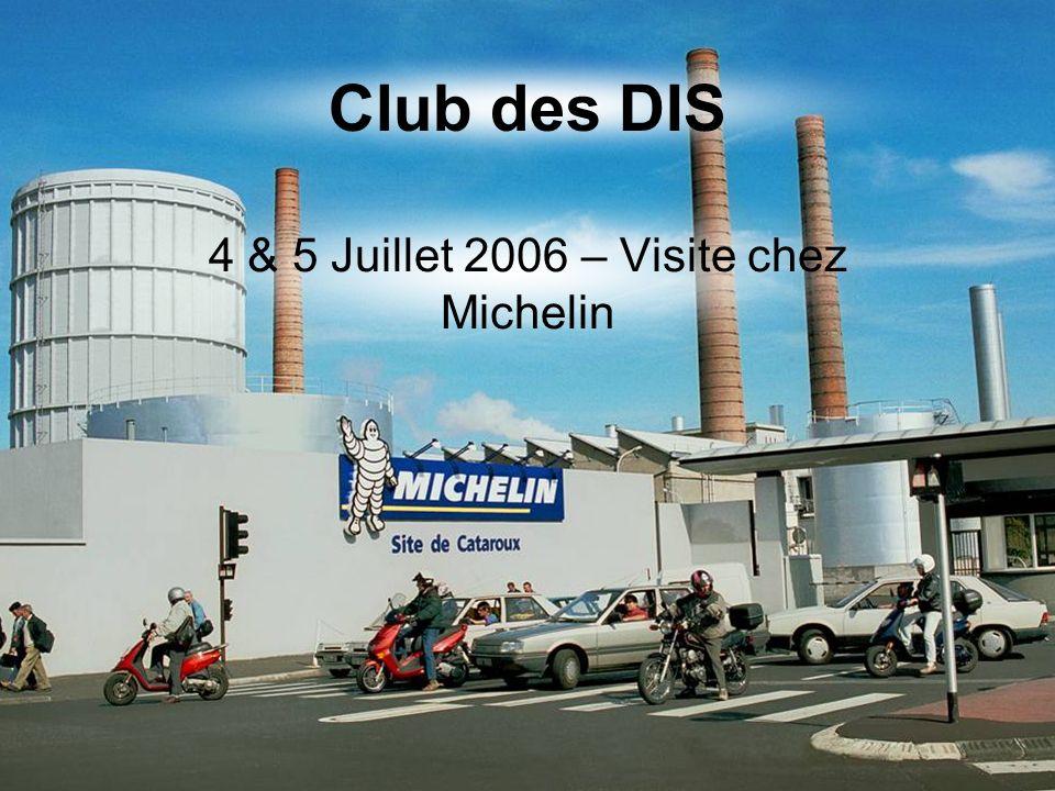 4 & 5 Juillet 2006 – Visite chez Michelin