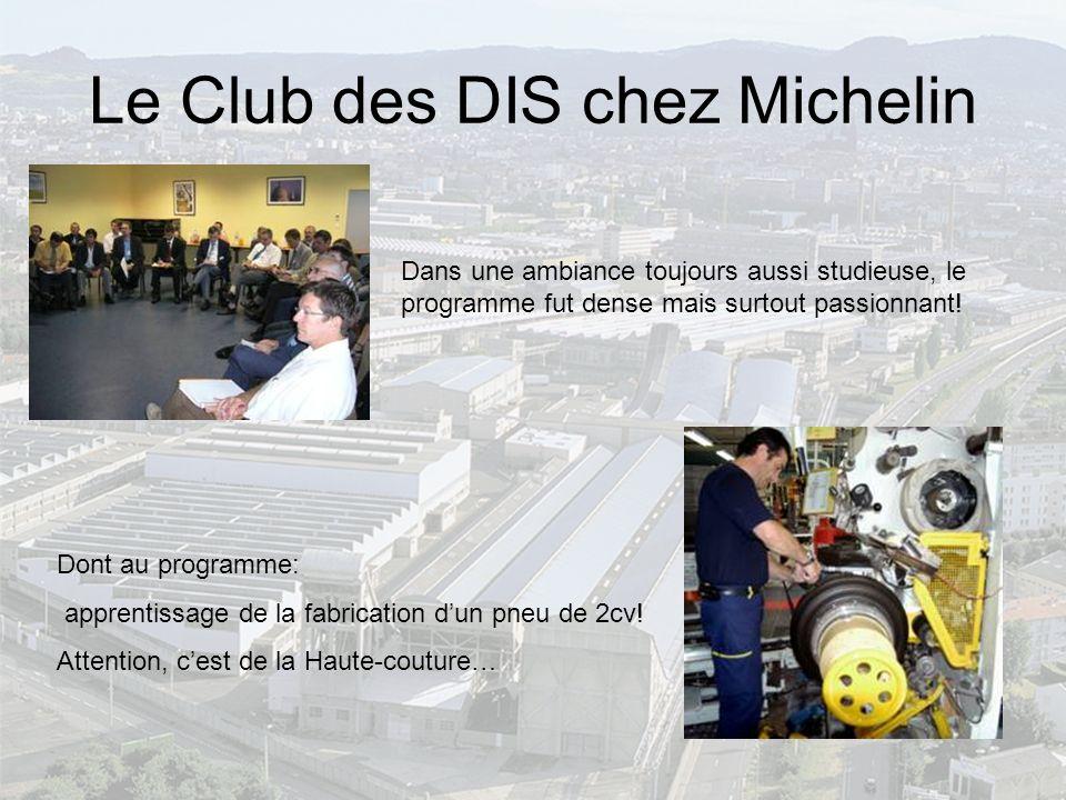 Le Club des DIS chez Michelin