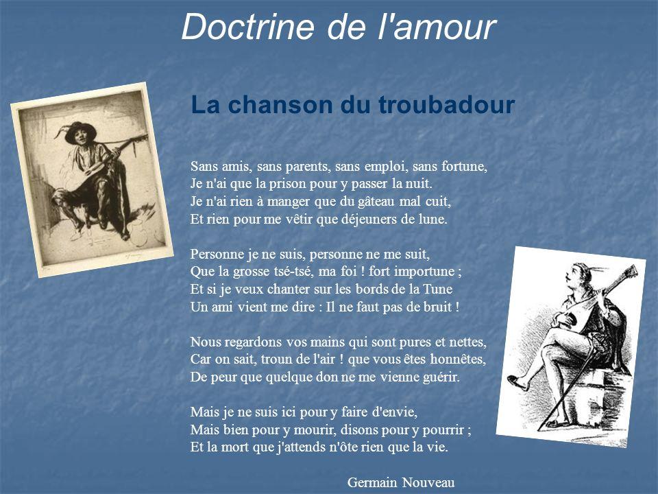 Doctrine de l amour La chanson du troubadour