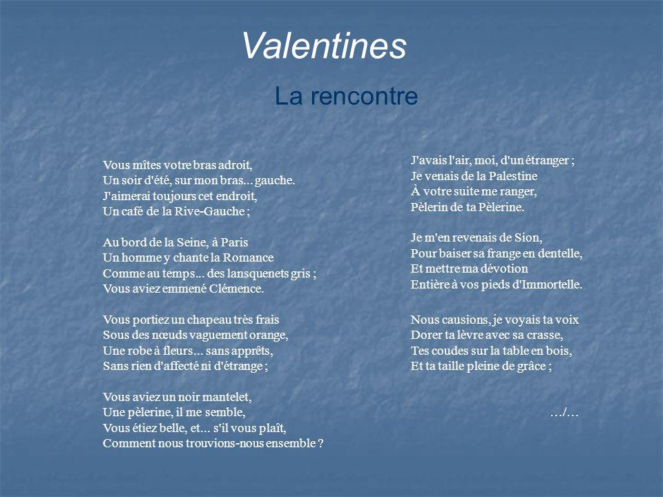 Valentines La rencontre