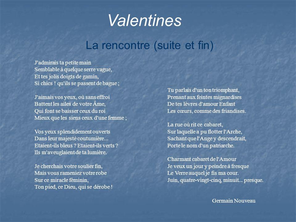 Valentines La rencontre (suite et fin)