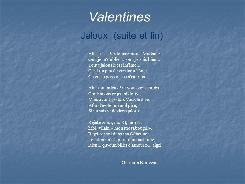 Valentines Jaloux (suite et fin)
