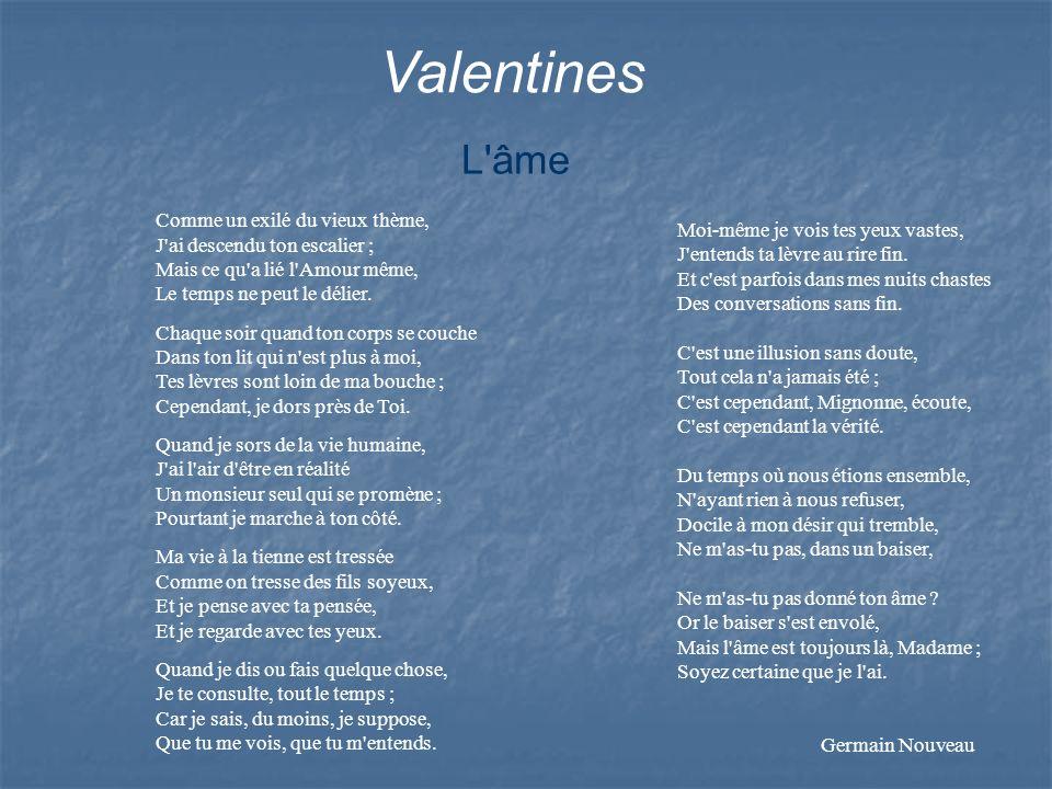 Valentines L âme.