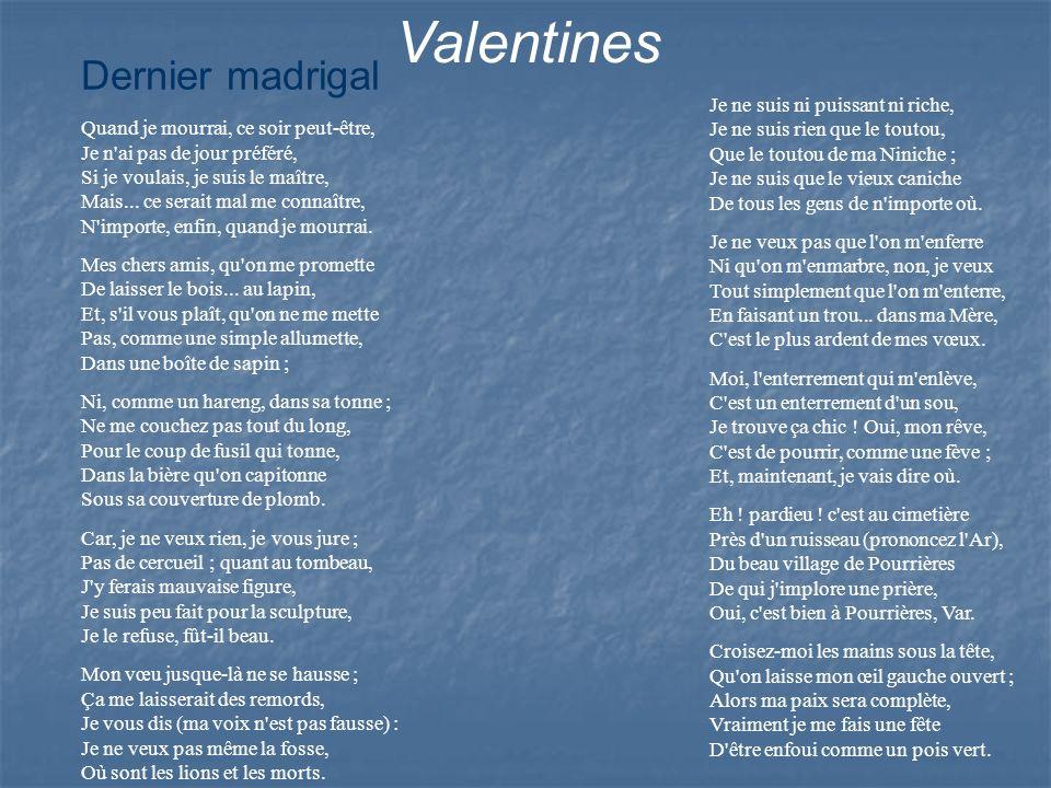 Valentines Dernier madrigal