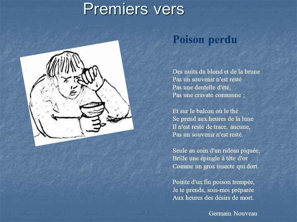 Premiers vers Poison perdu