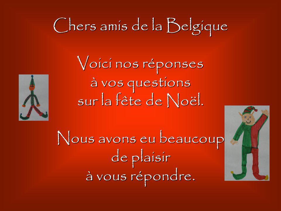 Chers amis de la Belgique