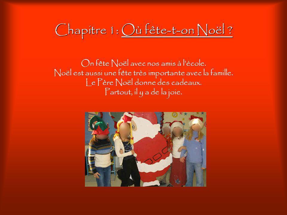 Chapitre 1: Où fête-t-on Noël