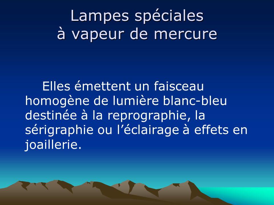 Lampes spéciales à vapeur de mercure
