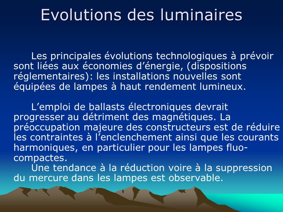 Evolutions des luminaires