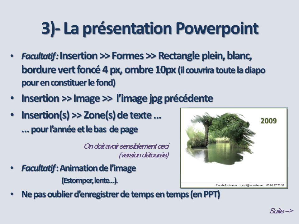 3)- La présentation Powerpoint
