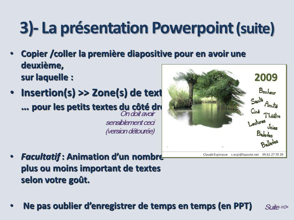 3)- La présentation Powerpoint (suite)