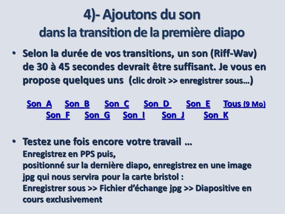 4)- Ajoutons du son dans la transition de la première diapo