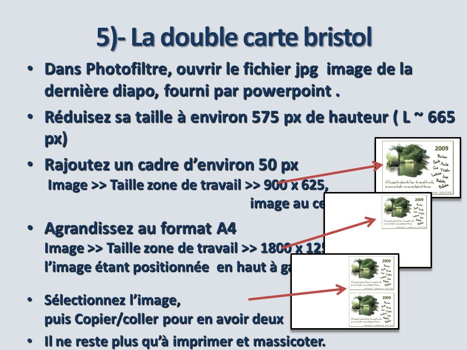 5)- La double carte bristol