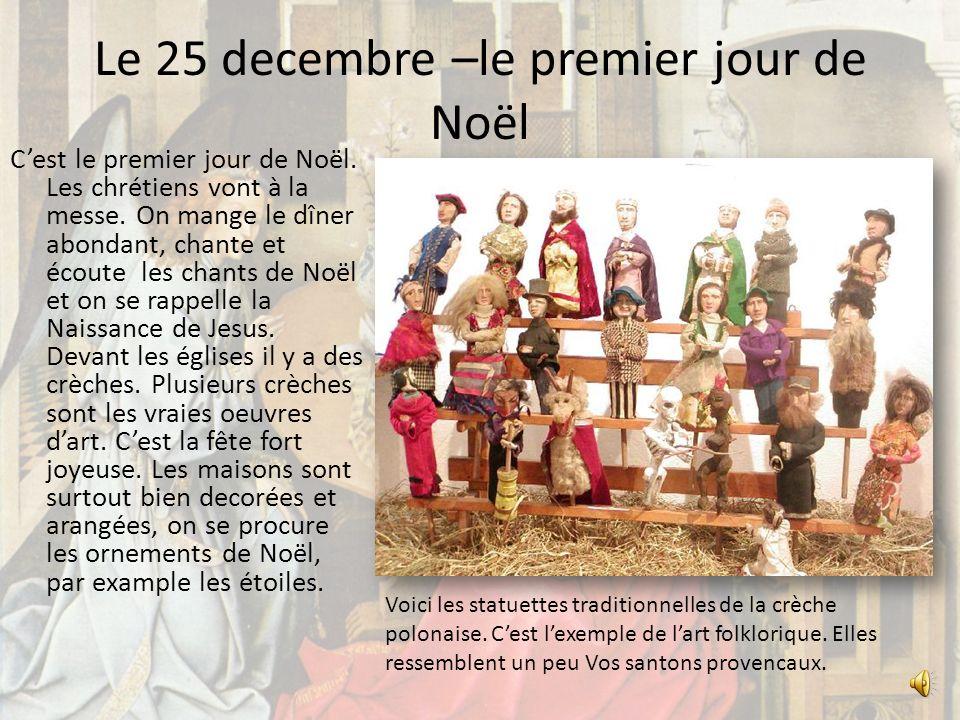 Le 25 decembre –le premier jour de Noël