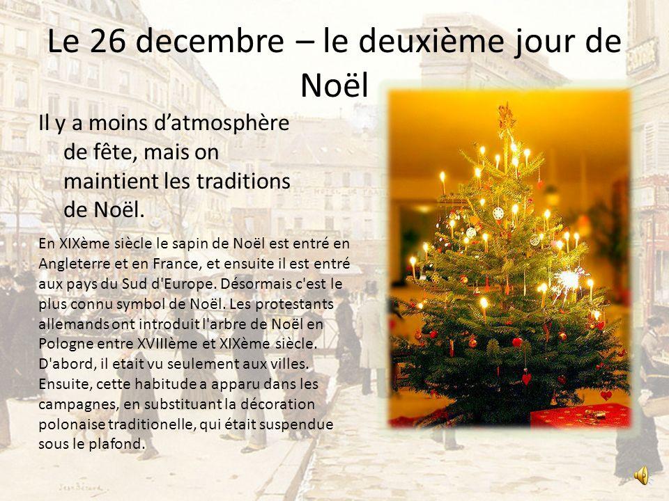 Le 26 decembre – le deuxième jour de Noël