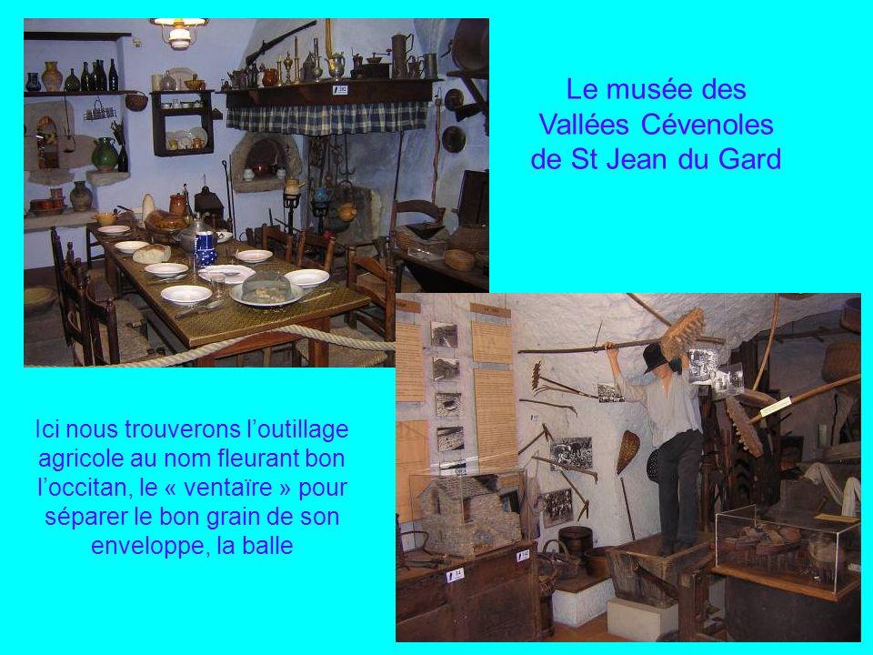 Le musée des Vallées Cévenoles de St Jean du Gard