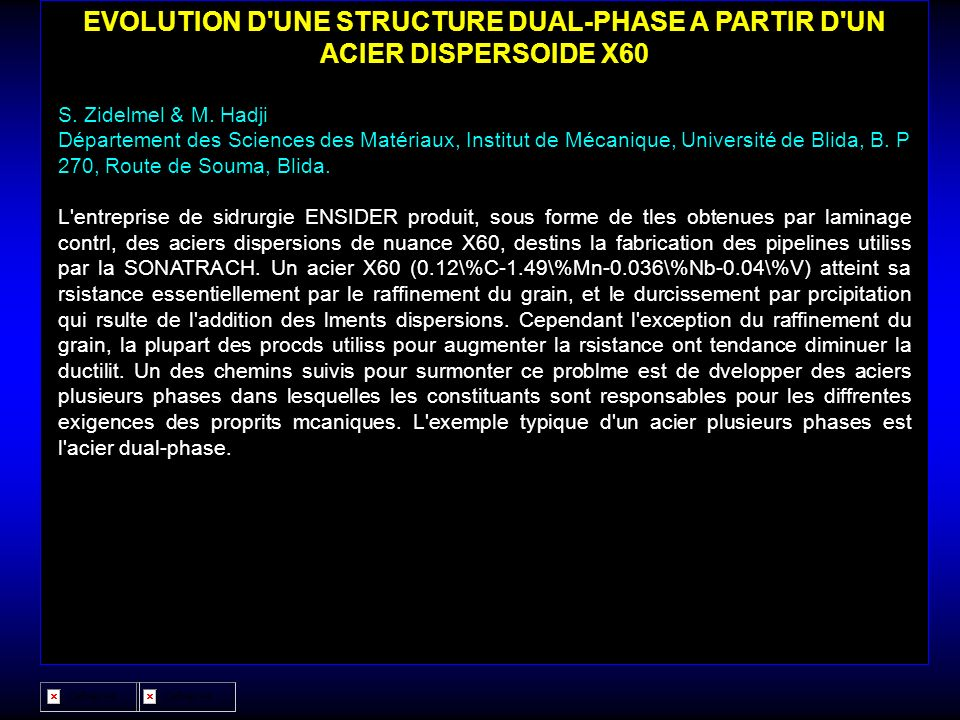 EVOLUTION D UNE STRUCTURE DUAL-PHASE A PARTIR D UN ACIER DISPERSOIDE X60