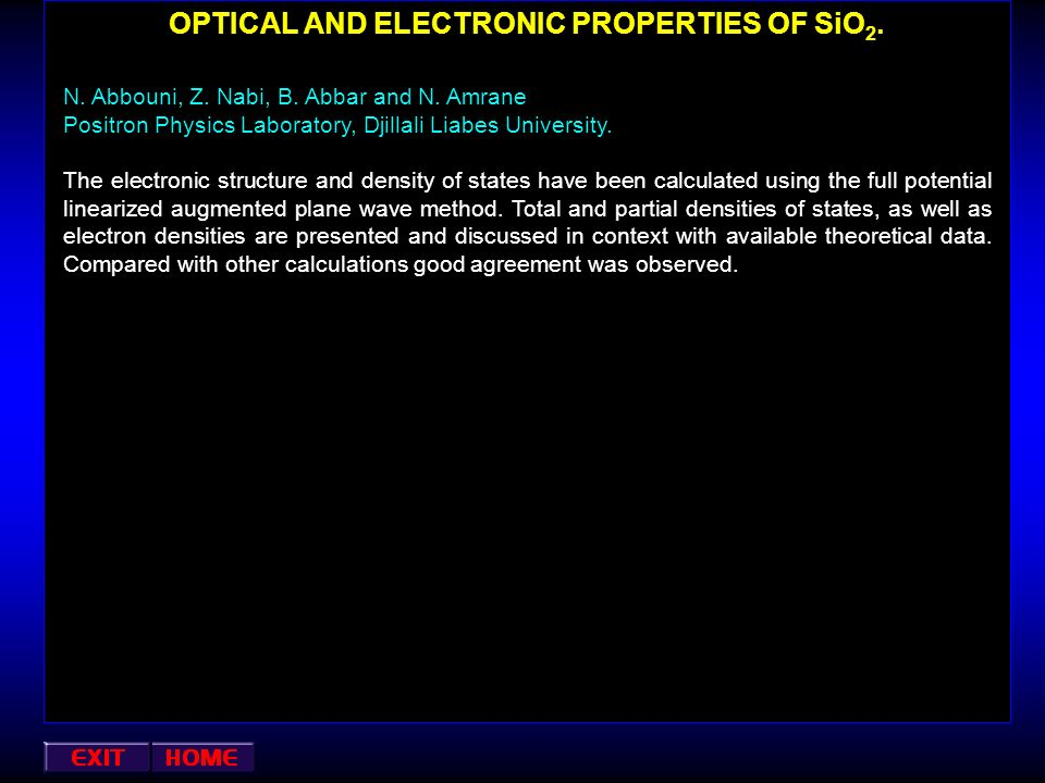 OPTICAL AND ELECTRONIC PROPERTIES OF SiO2.