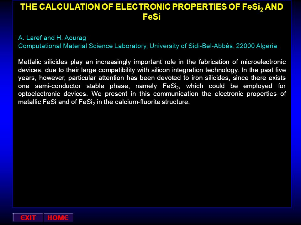 THE CALCULATION OF ELECTRONIC PROPERTIES OF FeSi2 AND FeSi