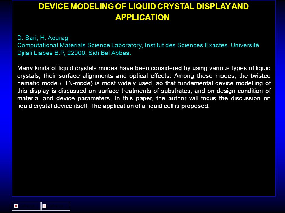 DEVICE MODELING OF LIQUID CRYSTAL DISPLAY AND APPLICATION.