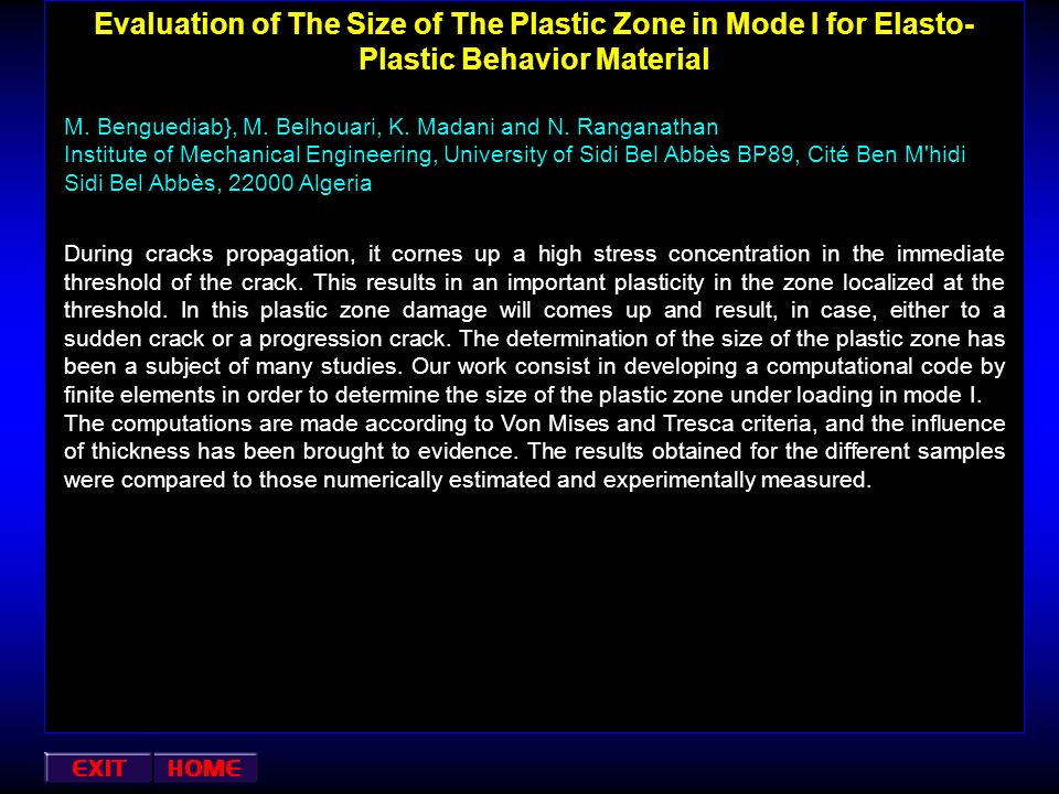 Evaluation of The Size of The Plastic Zone in Mode I for Elasto-Plastic Behavior Material