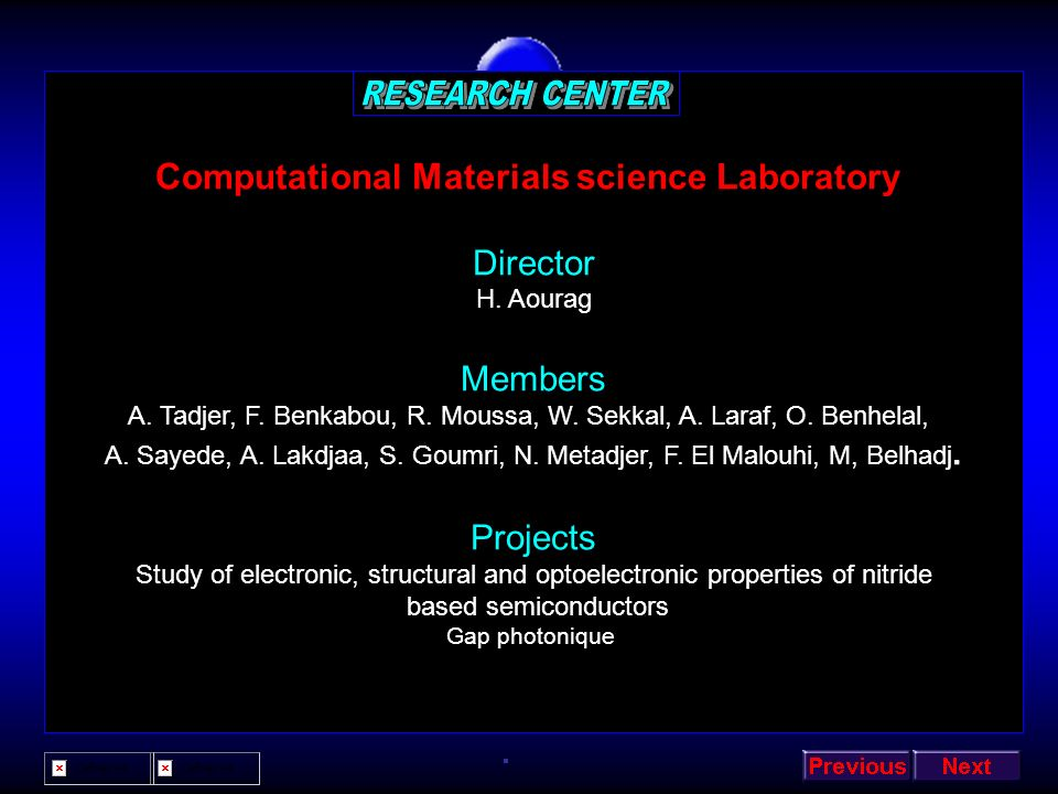 RESEARCH CENTER Computational Materials science Laboratory Director